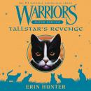 Warriors Super Edition: Tallstar's Revenge Audiobook