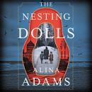 The Nesting Dolls: A Novel Audiobook