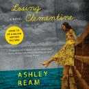 Losing Clementine: A Novel Audiobook