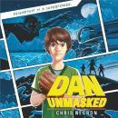 Dan Unmasked Audiobook