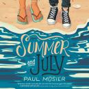 Summer and July Audiobook