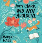 Lucy Clark Will Not Apologize Audiobook