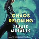 Chaos Reigning: A Novel Audiobook