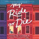 My Ride or Die: A Novel Audiobook