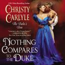 Nothing Compares to the Duke: The Duke's Den Audiobook