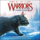 Warriors: Dawn of the Clans #5: A Forest Divided Audiobook