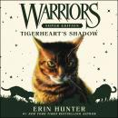 Warriors Super Edition: Tigerheart's Shadow Audiobook
