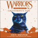 Warriors Super Edition: Graystripe's Vow Audiobook