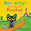 Pete the Kitty's First Day of Preschool Audiobook