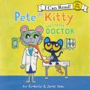 Pete the Kitty Goes to the Doctor Audiobook