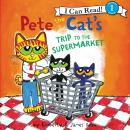 Pete the Cat's Trip to the Supermarket Audiobook