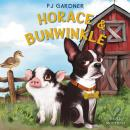 Horace & Bunwinkle Audiobook