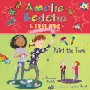 Amelia Bedelia & Friends #4: Amelia Bedelia & Friends Paint the Town Audiobook