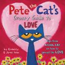 Pete the Cat's Groovy Guide to Love Audiobook