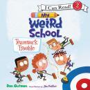 My Weird School: Teamwork Trouble Audiobook