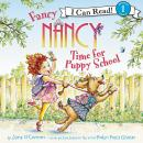 Fancy Nancy: Time for Puppy School Audiobook