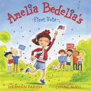 Amelia Bedelia's First Vote Audiobook