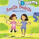 Amelia Bedelia Makes a Friend Audiobook