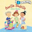 Amelia Bedelia Gets a Break Audiobook