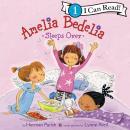 Amelia Bedelia Sleeps Over Audiobook