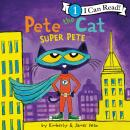 Pete the Cat: Super Pete Audiobook
