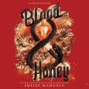 Blood & Honey Audiobook