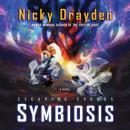 Escaping Exodus: Symbiosis: A Novel Audiobook