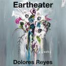 Eartheater: A Novel Audiobook