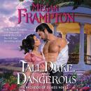 Tall, Duke, and Dangerous: A Hazards of Dukes Novel Audiobook
