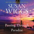 Passing Through Paradise: A Novel Audiobook