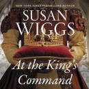 At the King's Command: A Novel Audiobook