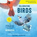 Celebrating Birds: An Interactive Field and Listening Guide Inspired by the Wingspan Game Audiobook