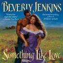 Something Like Love Audiobook