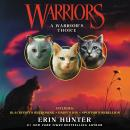 Warriors: A Warrior's Choice Audiobook