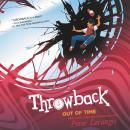 Throwback: Out of Time Audiobook