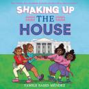 Shaking Up the House Audiobook