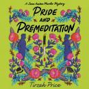 Pride and Premeditation Audiobook