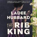 The Rib King: A Novel Audiobook