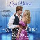 The Worst Duke in the World Audiobook