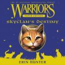 Warriors Super Edition: SkyClan's Destiny Audiobook