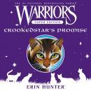 Warriors Super Edition: Crookedstar's Promise Audiobook