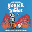Yorick and Bones Audiobook