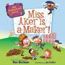 My Weirder-est School #8: Miss Aker Is a Maker! Audiobook
