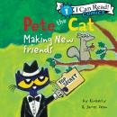Pete the Cat: Making New Friends Audiobook