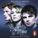 Bloodlines: The Indigo Spell (book 3), Richelle Mead