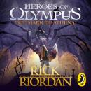 Mark of Athena (Heroes of Olympus Book 3), Rick Riordan