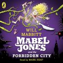 Mabel Jones and the Forbidden City Audiobook