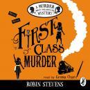 First Class Murder: A Murder Most Unladylike Mystery Audiobook