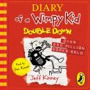 Diary of a Wimpy Kid: Double Down (Diary of a Wimpy Kid Book 11) Audiobook