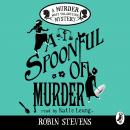 A Spoonful of Murder: A Murder Most Unladylike Mystery Audiobook